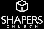Shapers Church